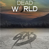 Dead World by Gas