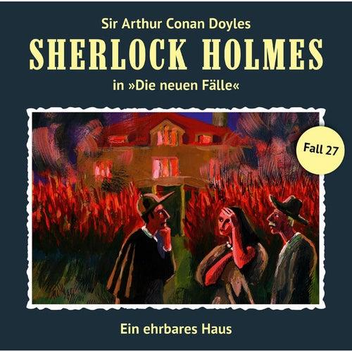 Die neuen Fälle, Fall 27: Ein ehrbares Haus by Sherlock Holmes