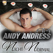 Nicht normal by Andy Andress