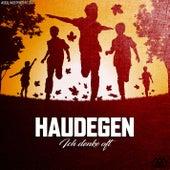 Ich denke oft (#005 Independent Day) von Haudegen
