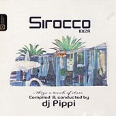 Sirocco Ibiza A Touch Of Class by DJ Pippi