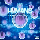 Humans Experiments by Know How