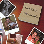 Note to Self by Kevin Kelley