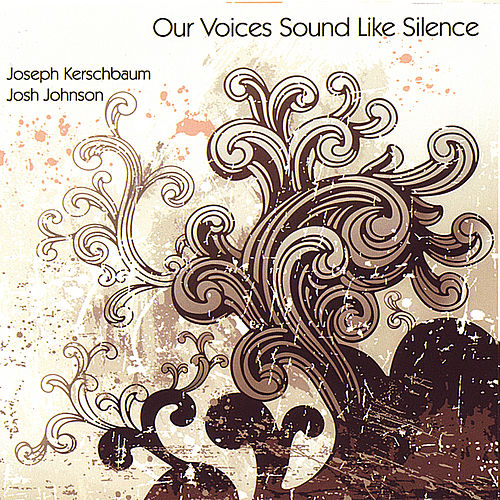 Our Voices Sound Like Silence by Joseph Kerschbaum