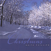 Christmas by Keith Phillips