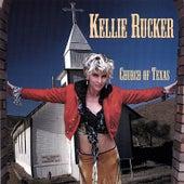 Church of Texas by Kellie Rucker