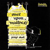 Once Upon A Mattress by Mary Rodgers & Marshall Barer