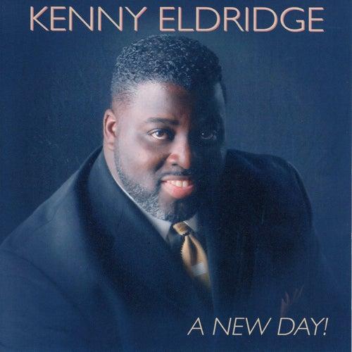 A New Day by Kenny Eldridge