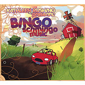 Bingo Schmingo Music by Kathleen Rushing
