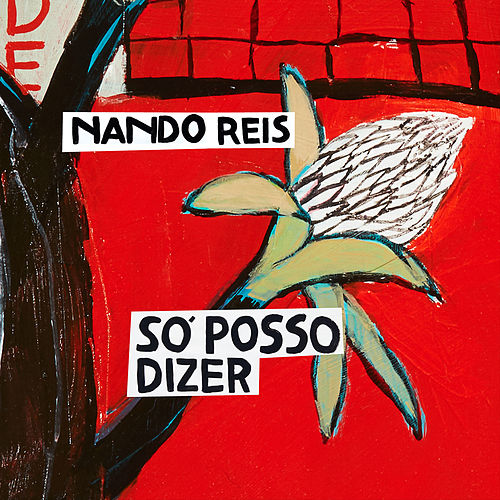 Só Posso Dizer by Nando Reis