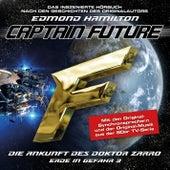 Erde in Gefahr, Folge 3: Die Ankunft des Doktor Zarro von Captain Future