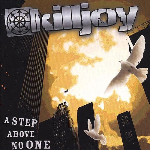 A Step Above No One by KillJoy
