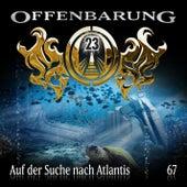 Folge 67: Auf der Suche nach Atlantis by Offenbarung 23
