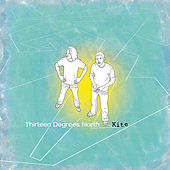 Thirteen Degrees North by Kite