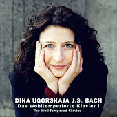 Bach: The Well-Tempered Clavier, Vol. I by Dina Ugorskaja