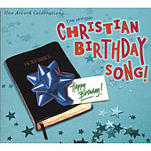 Christian Birthday Song by Various Artists