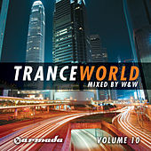 Trance World, Vol. 10 (Mixed by W&W) by Various Artists