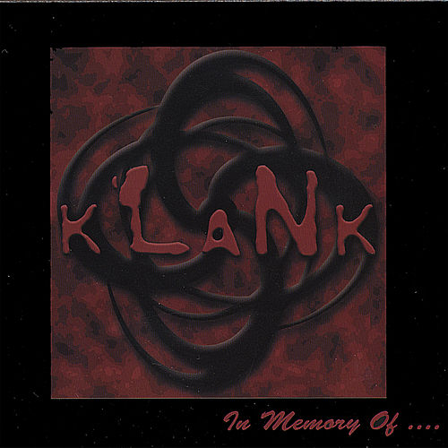 In Memory Of... by Klank