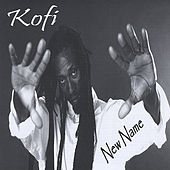 New Name by Kofi