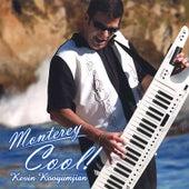 Monterey Cool! by Kevin Kooyumjian