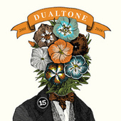 In Case You Missed It: 15 Years of Dualtone by Various Artists