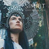 Songs of Resilience by Simrit