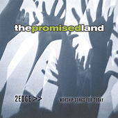 The Promised Land by 2edge