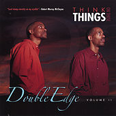 Think On These Things by Double Edge