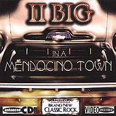 Mendocino Town Remix 2 Bonus Tracks by II Big