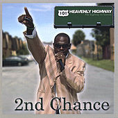 Heavenly Highway (The Highway to Heaven) by 2nd Chance