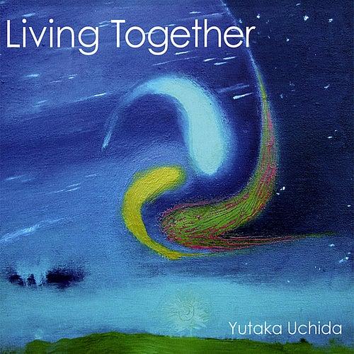Living Together by Yutaka Uchida