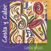 Costa Y Calor by Guillermo Anderson