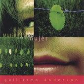 Mujer Cancion, Cancion Mujer by Guillermo Anderson