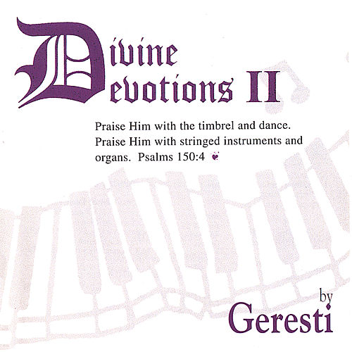 Divine Devotions Ii by Geresti