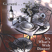Geresti...It's What's With Dinner by Geresti