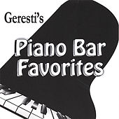 Piano Bar Favorites by Geresti