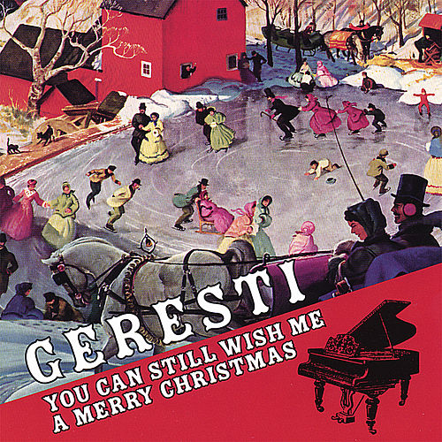 You Can Still Wish Me a Merry Christmas by Geresti