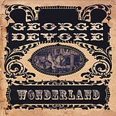 Wonderland by George Devore