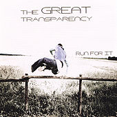 Run for It by The Great Transparency