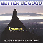 Better Be Good by Emerson