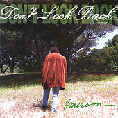 Don't Look Back by Emerson