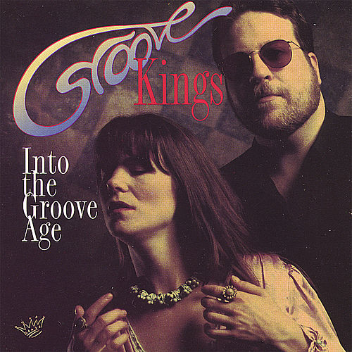Into the Groove Age by The Groove Kings