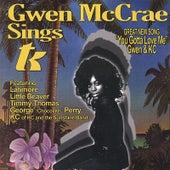 Gwen Mccrae Sings Tk by Gwen McCrae