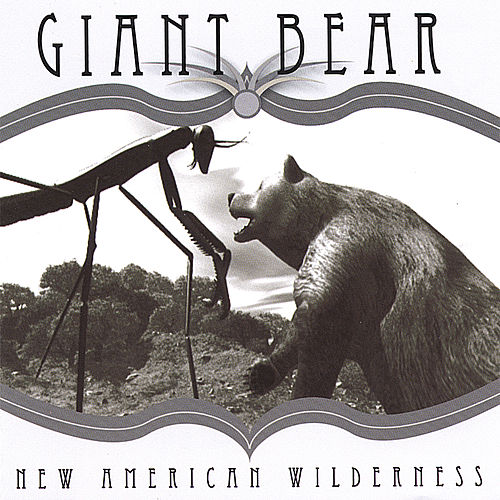 New American Wilderness by Giant Bear