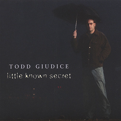 Little Known Secret by Todd Giudice