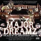 Major Dreamz - the Rize of An Independent Enpire the Compilation Album by Various Artists