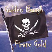 Pirate Gold by Golden Bough