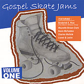 Gospel Skate Jams Vol. 1 by Various Artists