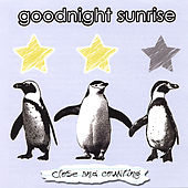 Close and Counting Ep by Goodnight Sunrise
