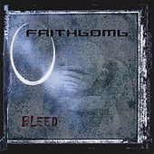 Bleed by Faithbomb